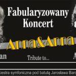 Anna&Anna koncert fabularyzowany • Białystok • 05.12.2020