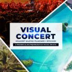 Koncert Muzyki Filmowej i Epickiej - Visual Concert •   Gdynia • 07.11.2020