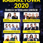 Polska Noc Kabaretowa 2020 •   Gliwice • 08.11.2020