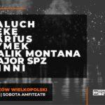Amfiteatr Hip Hop Festiwal:Paluch, Kękę, Malik Montana, Sarius, Tymek, Major Spz i inni • Gorzów Wielkopolski • 19.06.2021