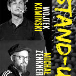 """Stand-up: Wojtek Kamiński, Michał """"Mimi"""" Zenkner • Kielce • 24.10.2020"""