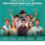 Przychodzi baba do lekarza • Kraków • 12.06.2021