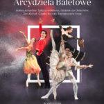 Najpiękniejsze Arcydzieła Baletowe • Lublin • 17.01.2021