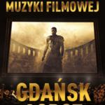 Koncert Muzyki Filmowej •   Gdańsk • 05.12.2021
