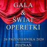 STRAUSS GALA & ŚWIAT OPERETKI • Poznań • 26.10.2020