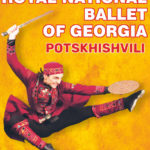 Royal National Ballet Of Georgia Potkhishvili  • Łódź • 25.10.2020