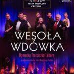 Wesoła Wdówka - Teatr Muzyczny Castello  • Rybnik • 05.12.2020