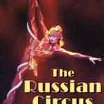 The Russian Circus On Ice – TRIUMPH  • Łódź • 30.11.2020