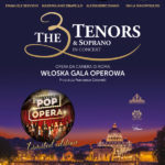 The 3 Tenors & Soprano - Italian Pop Opera •  Szczecin • 22.11.2020