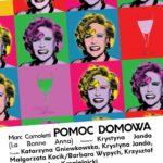 Pomoc Domowa - Och Teatr • Toruń • 25.09.2021