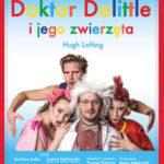 Doktor Dolittle i jego zwierzęta • Warszawa • 01.12.2020