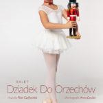 Balet Dziadek do orzechów • Warszawa • 06.12.2020
