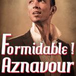 Formidable! Aznavour • Warszawa • 06.12.2020