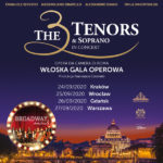 The 3 Tenors & Soprano - Broadway Musicals • Wrocław • 25.09.2020