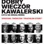 Dobry wieczór kawalerski • Wrocław • 15.05.2021