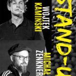 """Stand-up: Wojtek Kamiński, Michał """"Mimi"""" Zenkner • Bydgoszcz • 25.03.2021"""