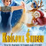 Teatr Piasku Tetiany Galitsyny - Królowa Śniegu •   Gdańsk • 22.01.2021