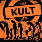 Kult - Pomarańczowa Trasa 2020 • Łódź • 08.11.2020