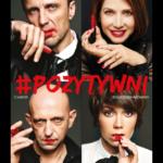 Pozytywni  • Łódź • 05.10.2020