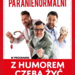 Kabaret Paranienormalni • Warszawa • 16.11.2020