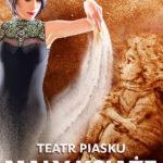 Teatr Piasku Tetiany Galitsyny - Spektakl Mały Książę • Poznań • 12.11.2020