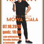 Ireneusz Krosny: Mowa ciała •  Szczecin • 25.10.2020