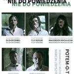 PREMIERA Potem-o-tem / Nie do powiedzenia • Warszawa • 16.12.2020