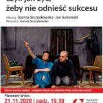 26. Festiwal Zderzenie Teatrów • Kłodzko • 21.11.2020