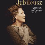 Irena Santor - Jubileusz. Śpiewam, czyli jestem • Suwałki • 17.04.2021