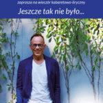 """Maurycy Polaski: """"Jeszcze tak nie było"""" •  Szczecin • 25.11.2020"""