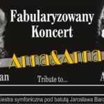 Anna&Anna koncert fabularyzowany • Toruń • 16.04.2021