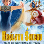 Teatr Piasku Tetiany Galitsyny - Królowa Śniegu • Toruń • 10.12.2020