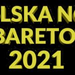 Polska Noc Kabaretowa 2021 • Kraków • 16.05.2021