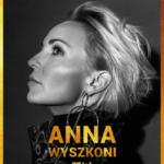 Anna Wyszkoni 25 lat - Koncert Jubileuszowy • Pszów • 25.09.2021
