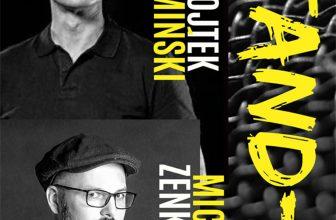 """Stand-up: Wojtek Kamiński, Michał """"Mimi"""" Zenkner"""