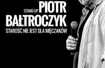 Piotr Bałtroczyk Stand-up