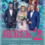 Berek, czyli upiór w moherze 2 • Kraków • 08.11.2021