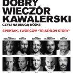 Dobry wieczór kawalerski • Poznań • 28.11.2021