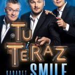 Kabaret Smile • Toruń • 12.05.2022