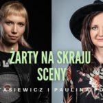 Paulina Potocka i Ewa Stasiewicz • Piła • 09.11.2021