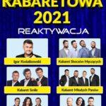 Polska Noc Kabaretowa 2021 • Poznań • 06.11.2021