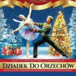 Polski Balet Królewski - Dziadek do orzechów • Bielsko-Biała • 08.04.2022
